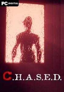C.H.A.S.E.D.