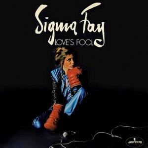 Sigma Fay - Love's Fool