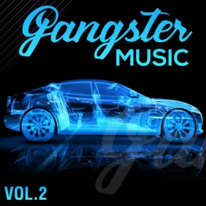 VA - GANGSTER MUSIC, Vol. 2