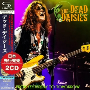 The Dead Daisies - From Yesterday To Tomorrow (2CD Compilation)