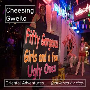 Cheesing Gweilo - Oriental Adventures...