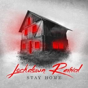 Lockdown Revival - Stay Home