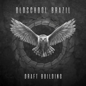 Oldschool Brazil - Draft Building (Explicit)