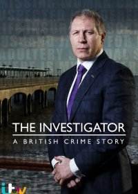 Следователь: британская криминальная история