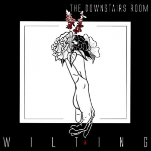The Downstairs Room - Wilting