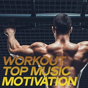 VA - Workout Top Music Motivation