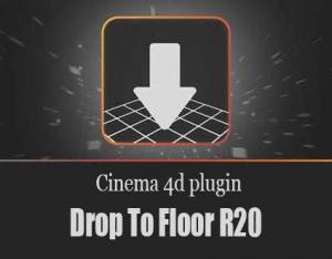 Drop To Floor v1.2 For Cinema 4D [En]