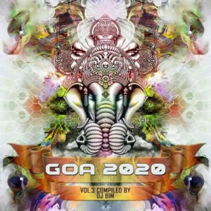 VA - Goa 2020 Vol. 3 [Compiled by DJ BiM]