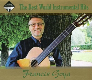 Francis Goya - The Best World Instrumental Hits