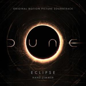 Hans Zimmer - Eclipse (From Dune: Original Motion Picture Soundtrack) [Trailer Version]