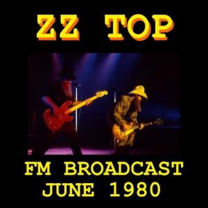 ZZ Top - ZZ Top FM Broadcast June 1980