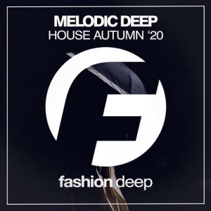 VA - Melodic Deep House Autumn '20