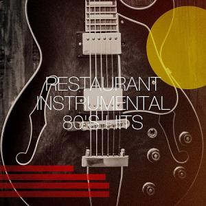 VA - Restaurant Instrumental 80's Hits