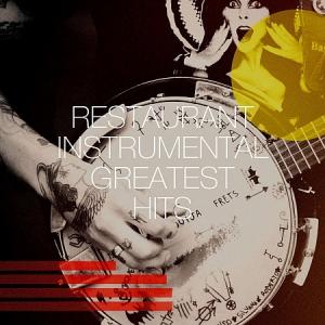 VA - Restaurant Instrumental Greatest Hits