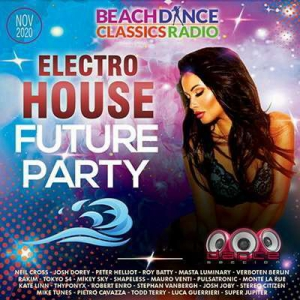 VA - Electro House Future Party