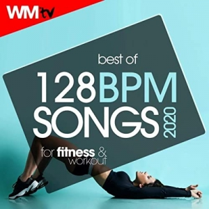 Workout Music Tv - Best Of 128 Bpm Songs 2020 For Fitness & Workout