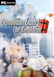 Demolition Expert - The Simulation