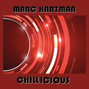 Marc Hartman - Chillicious