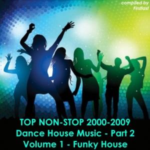 VA - TOP Non-Stop 2000-2009 - Dance House Music. Part 2