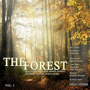 VA - The Forest Chill Lounge, Vol. 5