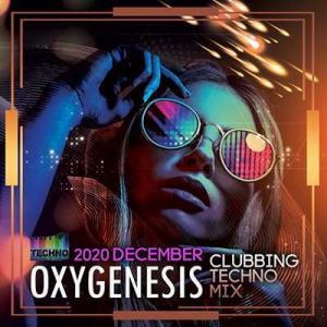 VA - Oxygenesis: Clubbing Techno Mix