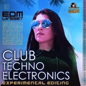 VA - Club Techno Electronics: EDM Liveset