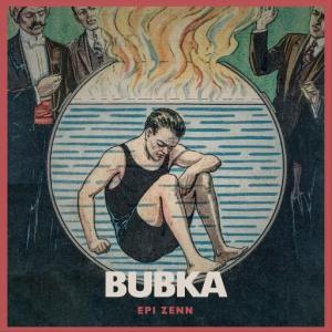 Bubka - Epi Zenn