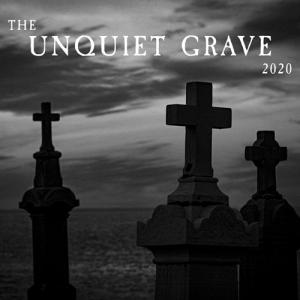 VA - The Unquiet Grave 2020