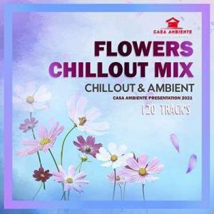 VA - Flowers Chillout Mix