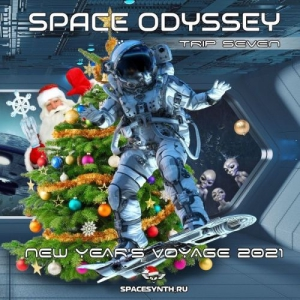 VA - Space Odyssey - Trip Seven: New Year's Voyage 2021