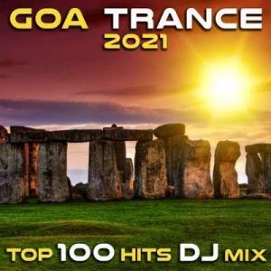 VA - Goa Trance 2021: Top 100 Hits DJ Mix