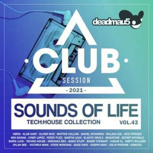 VA - Sounds Of Life: Tech House Club Session (Vol.43)