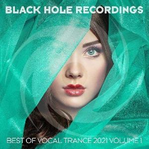 VA - Black Hole Recordings Presents Best Of Vocal Trance 2021 Vol 1