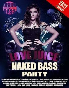 VA - Love Juice: Naked Bass Party