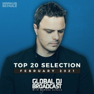 VA - Markus Schulz - Global DJ Broadcast - Top 20 February