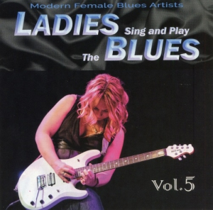 VA - Ladies Sing & Play The Blues Vol. 5