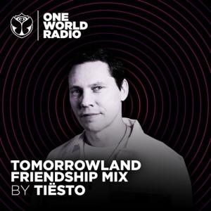 Tiesto - Tomorrowland Friendship Mix (2021-02-18)