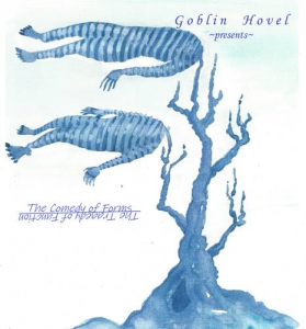 Goblin Hovel - The Comedy of Forms, The Tragedy of Function