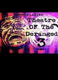 Театр сумасшедших 3