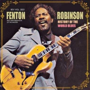 Fеntоn Rоbinsоn - History Of The World Blues
