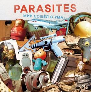 Parasites - Мир сошёл с ума