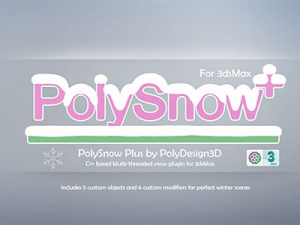 PolyDesign3D - PolySnow Plus 1.01 for 3ds Max 2016-2022 [En]