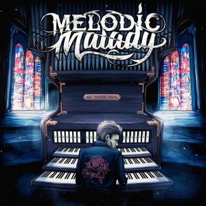 Melodic Malady - My Inner Pain