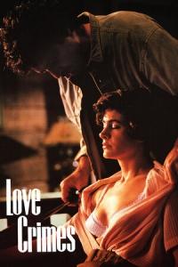Любовные преступления / Преступная любовь