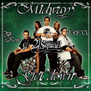 MIDWAY feat. 21 Squad - Get Down