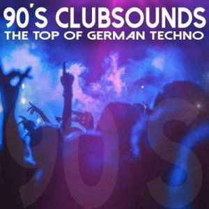 VA - 90S Clubsounds The Top of German Techno