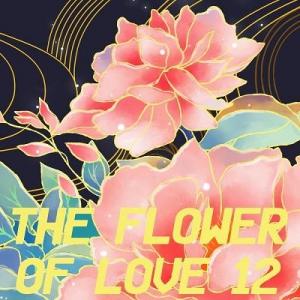 VA - The Flower Of Love 12