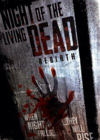 Ночь живых мертвецов: Перерождение