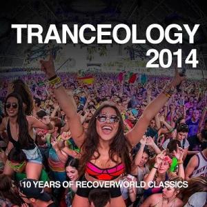 Tranceology 2014 - 10 Years Of Recoverworld Classics