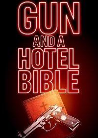 Пистолет и Библия в отеле